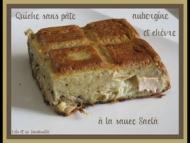 Recette quiche sans pâte à l'aubergine, chèvre et sauce saclà