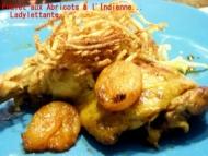 Recette poulet aux abricots à l'indienne